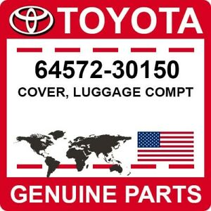 64572-30150 Toyota OEM Genuine COVER, LUGGAGE COMPT
