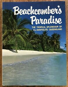 Beachcomber's Paradise E.J. Banfield Dunk Island Animal Plant Marine D/J 1983