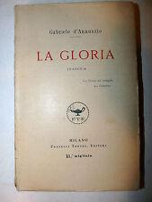 Gabriele D'Annunzio: La Gloria 1921 Treves teatro tragedia