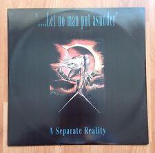"A SEPARATE REALITY - ... Let No Man Put Asunder Vinyl 12"" Single UK 1992"