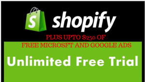 Shopify Free Store Unlimited Trial + upto $250 Free Ads credits