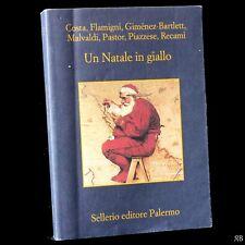 Malvaldi  e altri - Un Natale in giallo - racconti Sellerio 2011 - 9788838926075