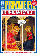 PRIVATE EYE 1200 (numbered 1120) - 21 Dec 2007 - 11 Jan 2008 - THE X-MAS FACTOR