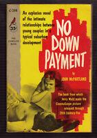 No Down Payment, John McPartland vintage 1957 Cardinal 1st Ed. GGA sleaze EX+