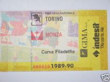 TORINO - MONZA BIGLIETTO TICKET 1989 / 90