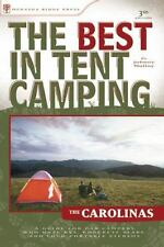 The Best in Tent Camping: The Carolinas: A Guide for Car Campers Who Hate RVs, C