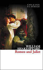 Romeo and Juliet (Collins Classics) by William Shakespeare (Paperback, 2011)
