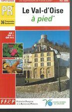 Le Val-d'Oise à pied.Fédération Française de Randonnée Pédestre V004