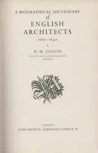 Biographical Dictionary of English Architects 1660-1840 Hardcover 1954 HM Colvin