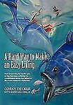 A Hard Way to Make an Easy Living : From Harpooning for Bluefin Tuna on the...