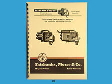 Fairbanks Morse Magneto Instruct & Parts Manual  FM-X4B7A & FM-XZE4B7 Mags*418
