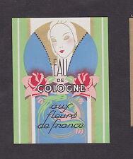 Ancienne  étiquette Parfum Eau de Cologne  Femme Fleurs de France  BN16753
