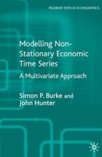 Palgrave Texts in Econometrics: Modelling Non-Stationary Economic Time Series...