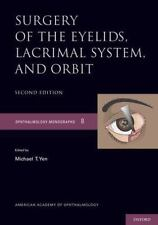 Surgery of the Eyelid, Lacrimal System, and Orbit (Ophthalmology Monograph Serie