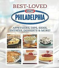 NEW PHILADELPHIA BEST-LOVED APPETIZERS DIPS SIDES ENTREES DESSERTS+ CREAM CHEESE