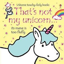 That's Not My Unicorn by Fiona Watt (Board book, 2017)