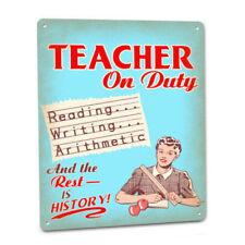 Teacher On Duty Sign Female Elementary Middle School High College Decor Gift