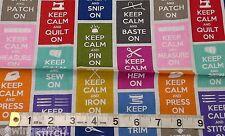 Keep Calm Fabric, fat quarters, 100% cotton, Timeless Treasures SEW-C9601