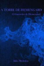 A Torre de Hemengard: A Torre de Hemengard: o Guerreiro de Hemengard : A...