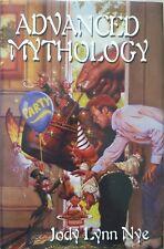 Advanced Mythology by Jody Lynn Nye