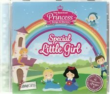 SPECIAL LITTLE GIRL - THE BEST EVER PRINCESS SONGS & STORIES CHILDREN'S CD
