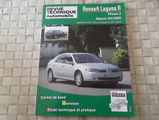 REVUE TECHNIQUE RENAULT LAGUNA II PHASE 2 ESSENCE et DIESEL DEPUIS 2005