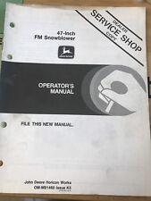 John Deere 47 Snowblower F900 Series Owners Operators Manual Omm91460