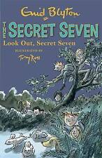 Look Out, Secret Seven: Book 14 by Enid Blyton (Paperback, 2013)
