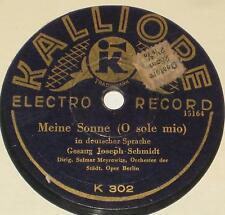 78rpm/Kalliope 302/JOSEPH SCHMIDT/LA PALOMA/MEINE SONNE (O SOLE MIO)/MEYROWITZ *