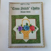 Cross Stitch Quilts by Eleanor Burns