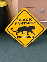 Black Panther Crossing Metal Sign 16 inch by 16 inch