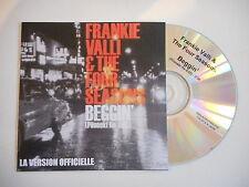 FRANKIE VALLI & THE FOUR SEASONS : BEGGIN' ( OFFICIELLE ) [ CD SINGLE PROMO ]