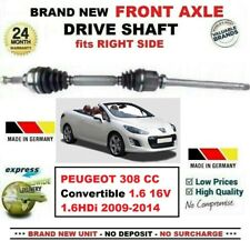 FOR PEUGEOT 308 CC 1.6 16V 1.6HDi 2009-2014 1x NEW FRONT AXLE RIGHT DRIVESHAFT