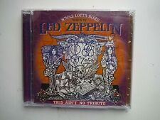 1999 New Sealed Cd_Whole Lotta Blues_Songs of Led Zeppelin_This Ain't No Tribute