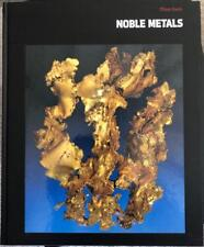 NOBLE METALS : Planet Earth By the editors of Time-Life Books