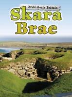 Skara Brae (Prehistoric Britain) by Finch, Dawn, NEW Book, FREE & FAST Delivery,