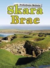 Skara Brae (Prehistoric Britain) by Finch, Dawn   Paperback Book   9781474709255
