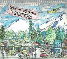 WHAT'S COOKING IN SISTERS OR 1998 FRIENDS OF THE LIBRARY COOK BOOK LOCAL HISTORY