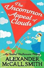The Uncommon Appeal of Clouds (Isabel Dalhousie Novels),Alexander McCall Smith