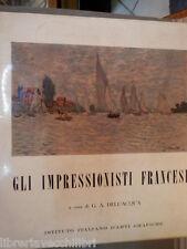 GLI IMPRESSIONISTI FRANCESI G A Dell Acqua Istituto italiano d Arti Grafiche dei