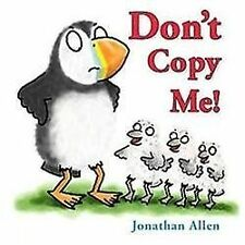 Don't Copy Me! by Jonathan Allen (2012, Hardcover)