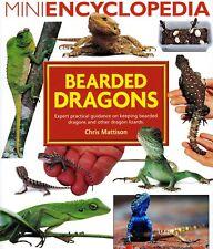 Mini Encyclopedia of Bearded Dragons. Expert advice on keeping beard... NEW BOOK