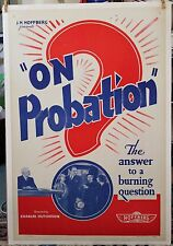 ON PROBATION  linen Mounted  poster Re-Release 1940s 27 X 41 REDUCED 30%