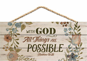 With God All Things are Possible Floral Design Wood Plank Design Hanging Sign