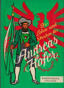 Das Leben und Sterben des Andreas Hofer Original 1959 (1+) Südtirol TOP Zustand