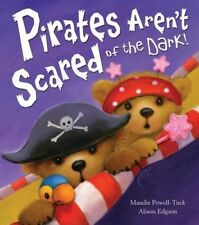 New, Pirates Aren't Scared of the Dark!, Powell-Tuck, Maudie, Book