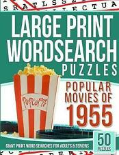 Large Print Wordsearches Puzzles Popular Movies 1955 Giant Pr by Puzzles Wordsea