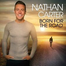 NATHAN CARTER BORN FOR THE ROAD CD (Released October 12th 2018)