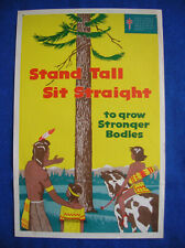 Stand Tall Sit Strait vintage poster Native Americans 1950s TB League