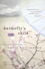 Butterfly's Child: A Novel Davis-Gardner, Angela Hardcover